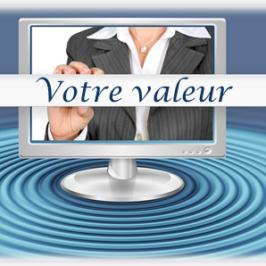 Vous avez une réelle valeur à transmettre à vos client(e)s.