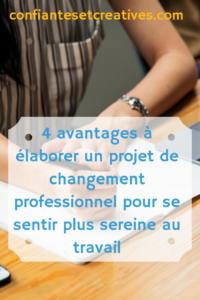 Projet de changement professionnel 4 avantages