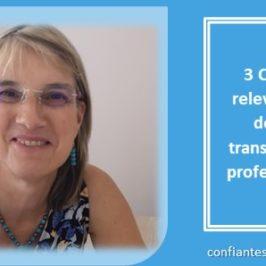 3 clés pour relever le défi de votre transformation professionnelle